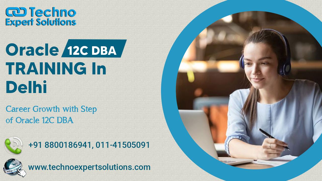 Oracle 12C DBA Training in Delhi